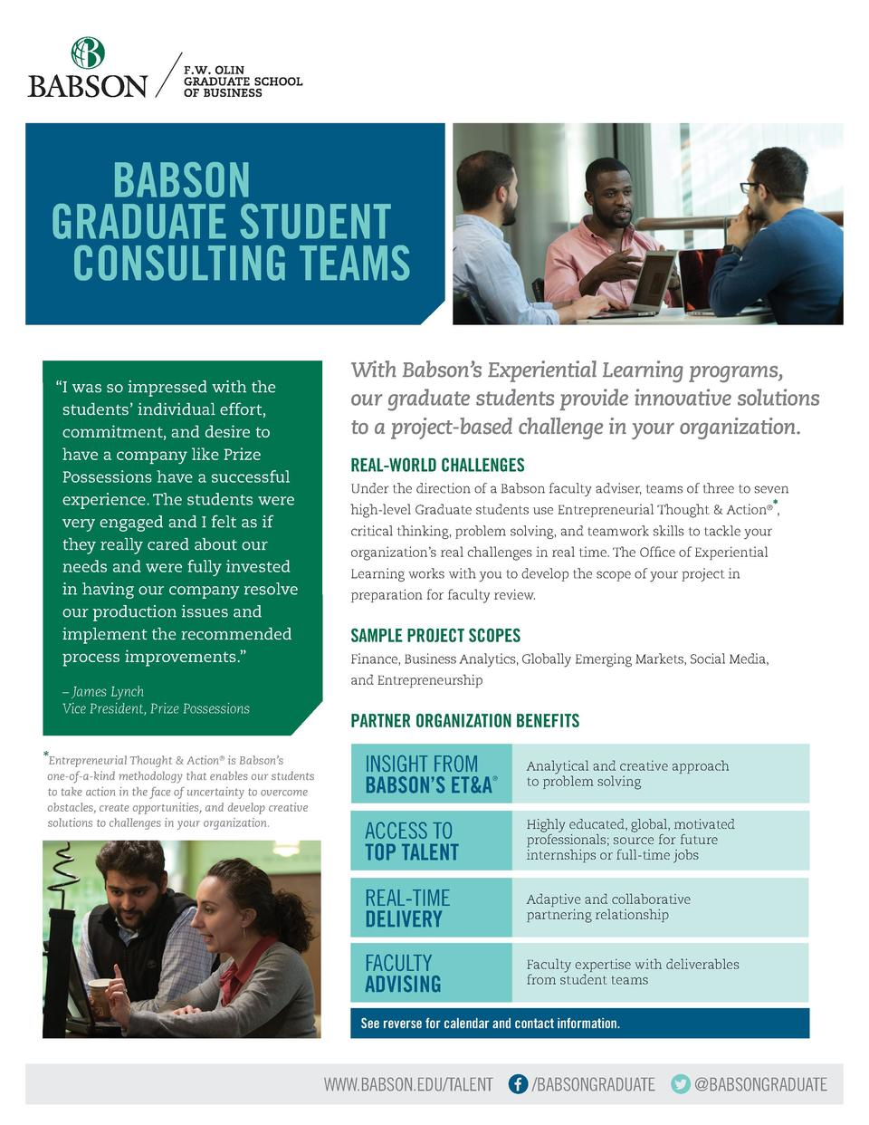 BABSON GRADUATE STUDENT CONSULTING TEAMS     I was so impressed with the students    individual effort, commitment, and ...